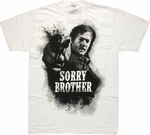Walking Dead Daryl Sorry Brother T Shirt
