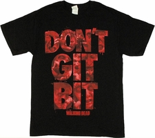 Walking Dead Don't Git Bit T Shirt