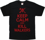 Walking Dead Keep Calm Kill Walkers T Shirt
