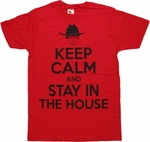 Walking Dead Keep Calm Stay In House T Shirt Sheer