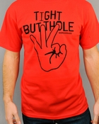 Workaholics Tight Butthole T Shirt