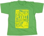Your Planet Needs You Toddler T Shirt