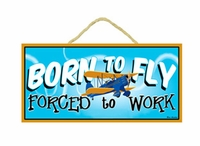 Born to Fly Sign | See our Born to Fly T- Shirt FW108