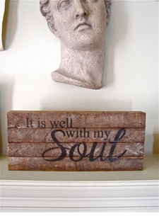 "*ONLY 1 LEFT!*  Reclaimed Wood Wisdom:  ""It Is Well With My Soul"""
