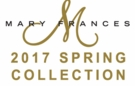 Mary Frances 2017 Spring Collection