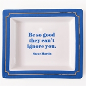 Be So Good They Can't Ignore You Tray In Gift Box