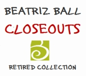 Beatriz Ball CLOSEOUT & Retired Items