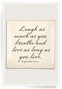 Laugh As Much As You Love Decoupage Glass 8x8 Tray