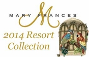 Mary Frances 2014 Resort Collection