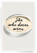 She Who Dares Wins Crystal Oval Paperweight - Crystal Oval Quote Paperweight