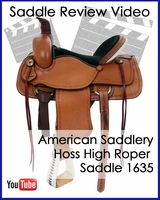 American Saddlery Hoss High Roper Saddle 1635 Review Video