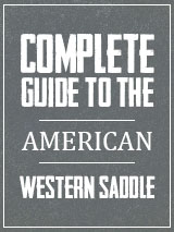 Complete guide to the american western saddle