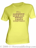 NO LONGER AVAILABLE Country Girl - Its a country thing - Tee