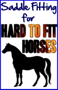 Saddle Fitting for Hard-To-Fit Horses: Swayback, Short Back, Flat Back, High WIthered, Mutton Withered