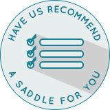 SaddleExperts™ Have us recommend a saddle.