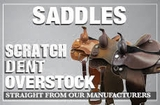 Scratch-Dent-Overstock Saddles direct from Manufacturers