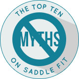 Top 10 Saddle Fitting Myths