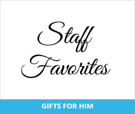 Great Gifts for Him - Staff Favorites