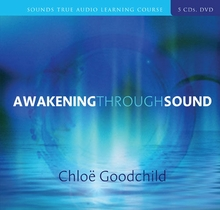 Awakening Through Sound