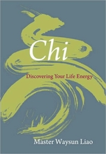 Chi: Discovering Your Life Energy Book