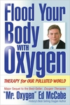 Flood Your Body with Oxygen - Therapy For Our Polluted World Book