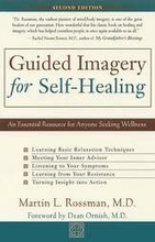 Guided Imagery for Self-Healing: An Essential Resource for Anyone Seeking Wellness Book
