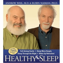 Healthy Sleep: Wake Up Refreshed and Energized with Proven Practices for Optimum Rest from Andrew Weil 2 CD Set