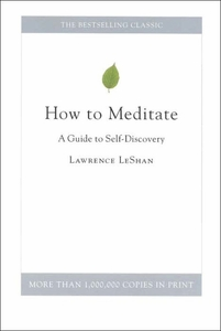 How To Meditate - A Guide to Self-Discovery Book