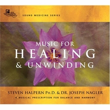 Music For Healing & Unwinding: 2 CD Set