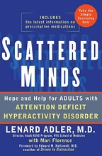 Scattered Minds: Hope and Help for Adults with ADHD Attention Deficit Hyperactivity Disorder Book