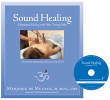 Sound Healing: Vibrational Healing with Ohm Tuning Forks Manual & DVD