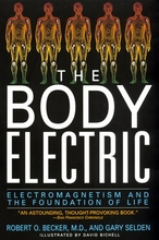 The Body Electric: Electromagnetism and the Foundation of Life Book