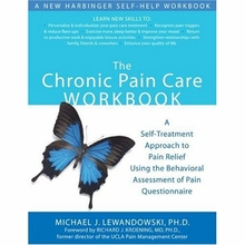 The Chronic Pain Care Workbook: A Self-treatment Approach to Pain Relief Using the Behavioral Assessment of Pain Workbook Book
