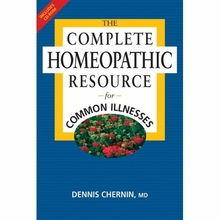 The Complete Homeopathic Resource for Common Illnesses Book