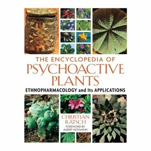 The Encyclopedia of Psychoactive Plants: Ethnopharmacology and Its Applications Book