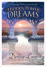 The Hidden Power of Dreams: The Mysterious World of Dreams Revealed Book