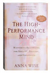The High Performance Mind - Mastering Brainwaves for Insight, Healing, and Creativity Book