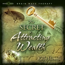 The Secret To Attracting Wealth CD