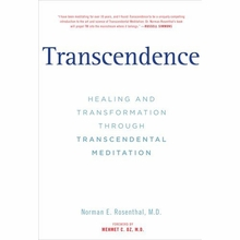 Transcendence: Healing and Transformation Through Transcendental Meditation Book