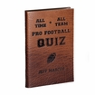 All-Time, All-Team Pro Football Quiz - Leather Bound Collector's Edition