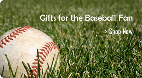 Find unique gifts for your favorite Baseball Fan.