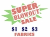 Fabric Blowout Sale