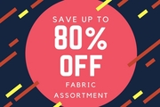 Save a Lot on Fabric Assortment