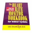 Heart Rate Monitor Workbook<br>For Indoor Cyclists