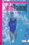 Triathlete's Guide To Swim Training