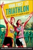 Your First Triathlon 2nd Edition