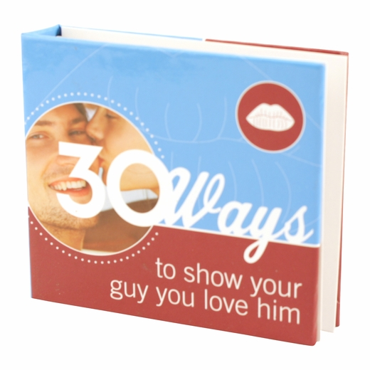 30 Ways to Show Your Guy You Love Him Mini Book