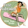 Free Vibrator With Your Order - Order Now.