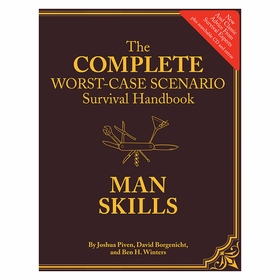 The Complete Worst Case Scenario Survival Handbook
