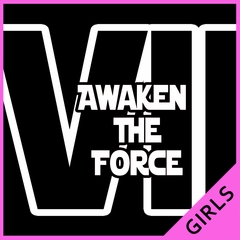 Awaken The Force VII Girls T-shirt